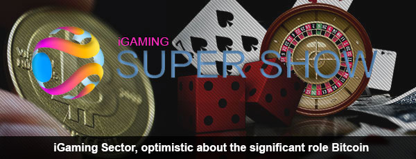 iGaming Supershow on Bitcoin