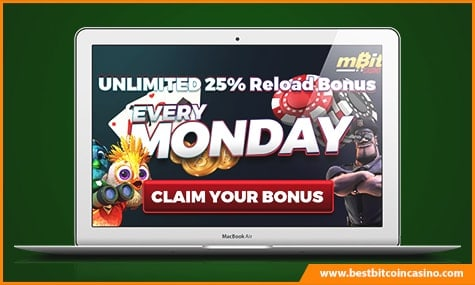 mBit Casino Unlimited 25% Monday Reload Bonus