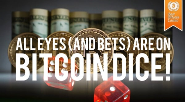Where Can Bettors Play Quality Bitcoin Dice? | Best Bitco