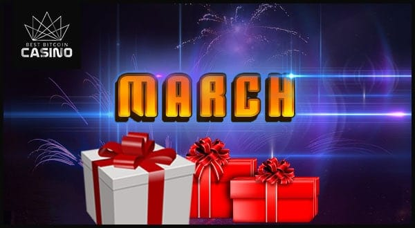 Bitcoin Casinos Give March Casino Bonuses & Promos