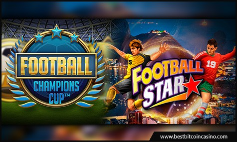 NetEnt's Football: Champions Cup slot and Microgaming's Football Star slot