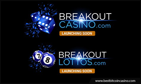 Breakout Lottos and Breakout Casino to launch soon