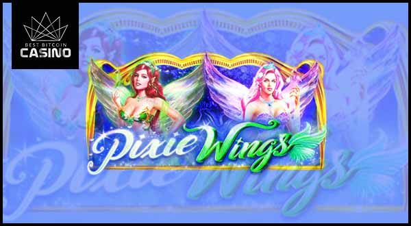 Pragmatic Play Brings Pixie Wings Slots to Bitcoin Casinos