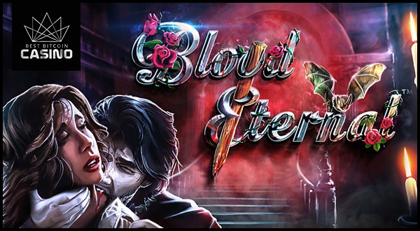Betsoft Gaming Adds Blood Eternal Slots to Slots3 Collection