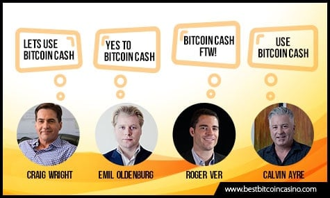 Roger Ver, Craig Wright, Calvin Ayre, and Emil Oldenburg Choose Bitcoin Cash