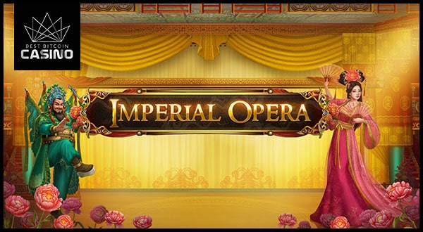4 Amazing Reasons to Play Imperial Opera Slot by Play'n GO