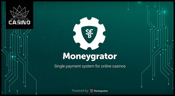 Slotegrator Improves Payment Systems with Moneygrator