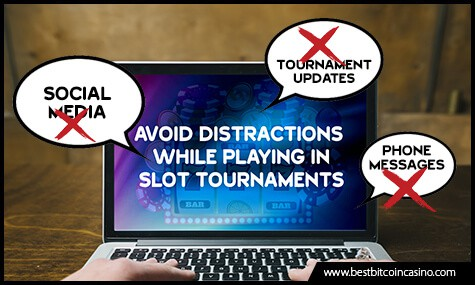 Avoid Distractions While Playing in Slot Tournaments