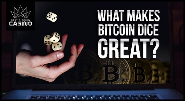 5 Features of the Best Bitcoin Dice Sites