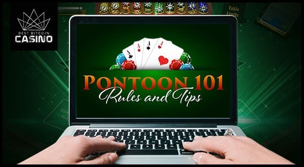 How to Play and Win in Pontoon