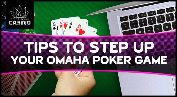 5 Tips to Win Big in Omaha Poker