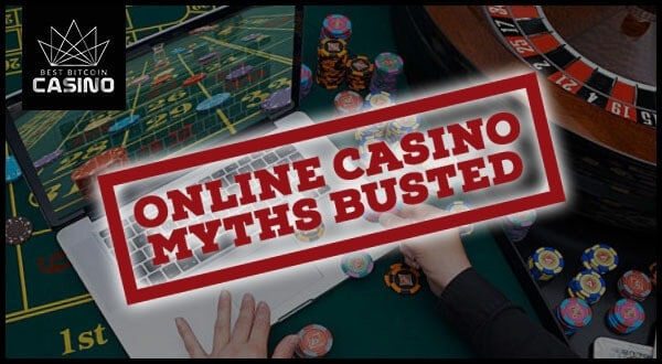 Debunking 4 Common Online Casino Myths & Misconceptions