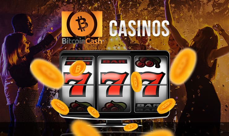 3 Bitcoin Cash Casinos to Wager Your Money On