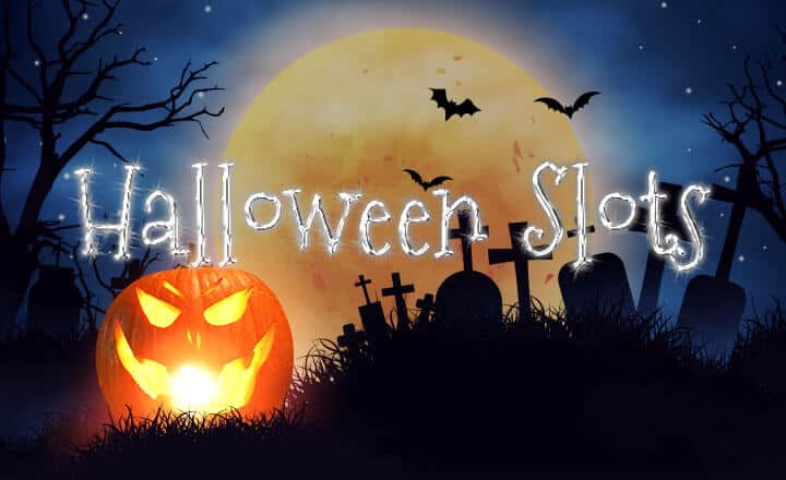 3 Halloween Slots That Will Keep You Awake with Huge Wins