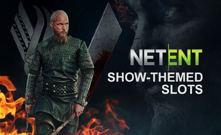 Vikings and 2 More Show-Themed Online Slots by NetEnt