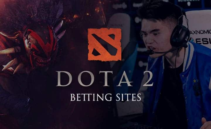 5 Best Online Betting Sites for Dota 2 ESL One and Other Esport Tournaments