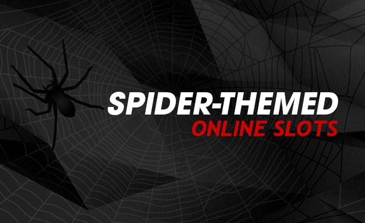 3 Spider Online Slots to Spin Your Way to Huge Wins