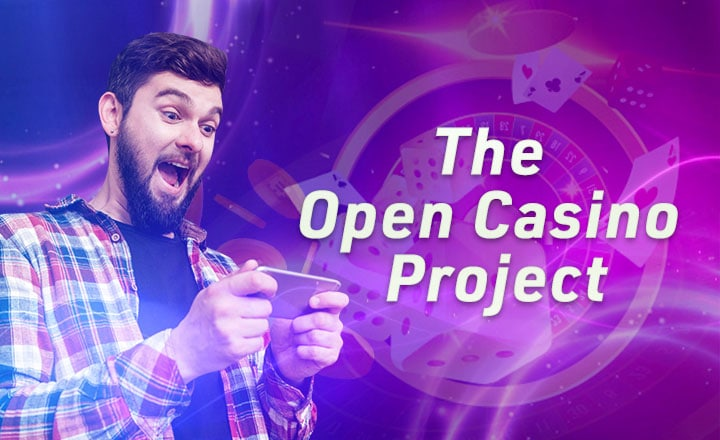 Legacy Online Casinos are Yesterday. The Future Belongs to The Open Casino Project