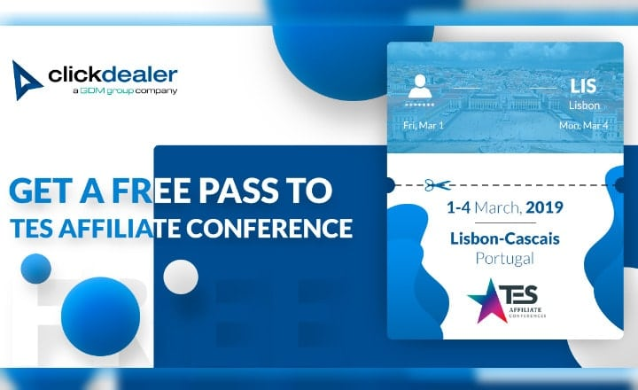 ClickDealer Partners Get Free Pass to TES Affiliate Conference 2019 in Lisbon