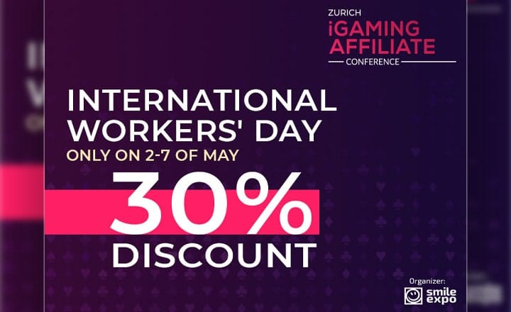 Celebrating the International Workers' Day: 30% Discount on Zurich iGaming Affiliate Conference Tickets