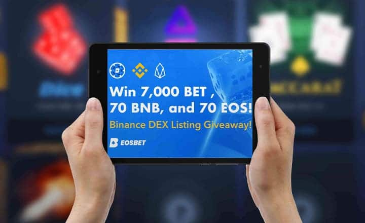 EOSBet Will Give Free BET, BNB & EOS to 3 Lucky Winners