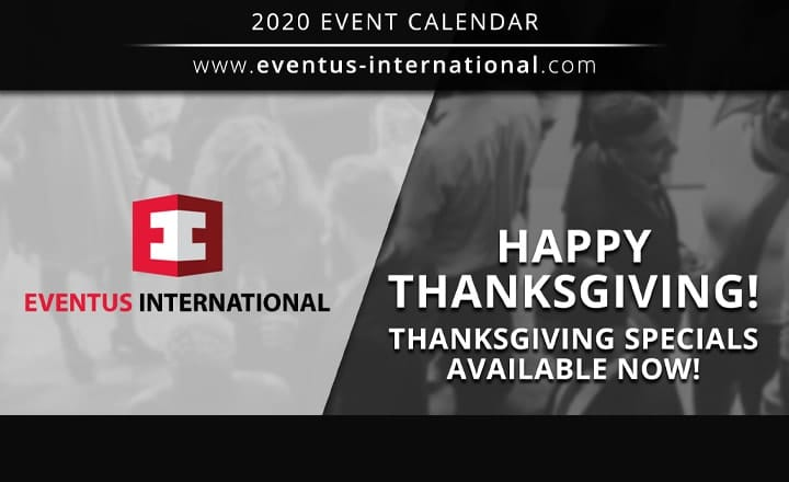 Eventus International: Don't Miss Our Thanksgiving Specials!