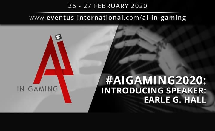 AI In Gaming 2020 Speaker Interview: Earle G. Hall, CEO AXES.ai / GSA Blockchain Chair