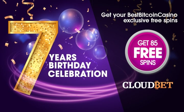 Cloudbet Celebrates 7 Years of BestBitcoinCasino.Com With Free Spins for Our Readers