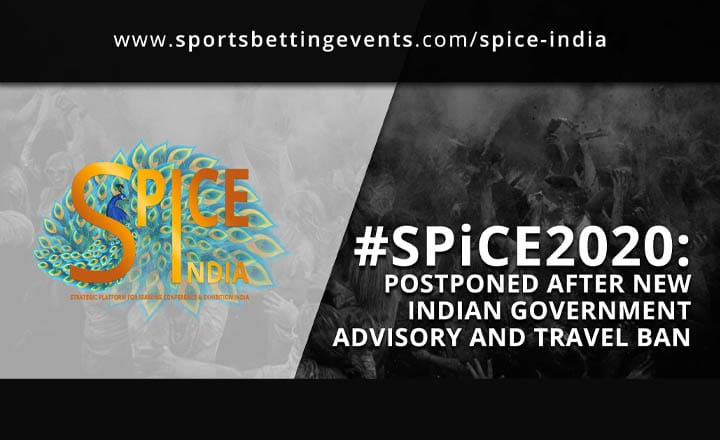 SPiCE India 2020 Postponed After New Indian Government Advisory and Travel Ban