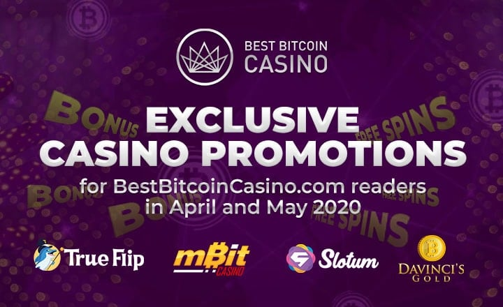 Exclusive Casino Promotions for BestBitcoinCasino.com Readers in April and May 2020
