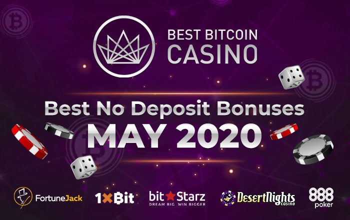 Top 5 No Deposit Bonuses You Can Enjoy in May 2020