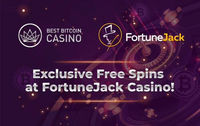 Exclusive Free Spins for BestBitcoinCasino.com Readers at FortuneJack Casino