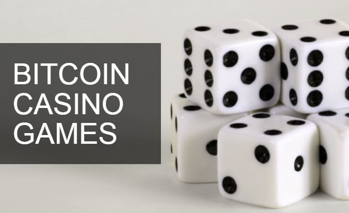 Everything You Should Know About Bitcoin Casino Games