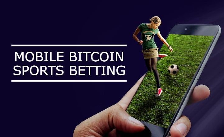 On Spotlight: Bitcoin Sports Betting on Mobile