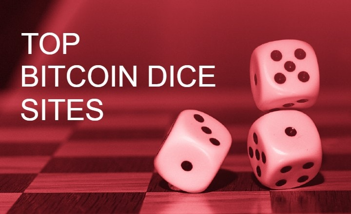 What Makes These Top Bitcoin Dice Sites Stand Out?