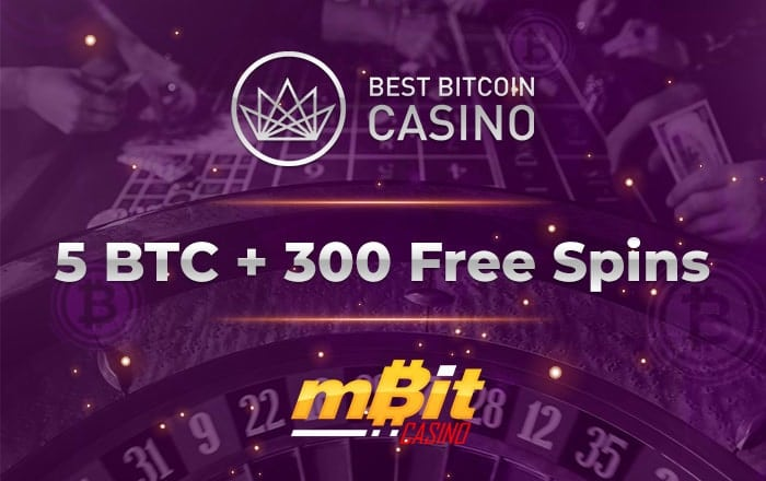 5 BTC + 300 Free Spins with mBit and BestBitcoinCasino.com for a fun weekend