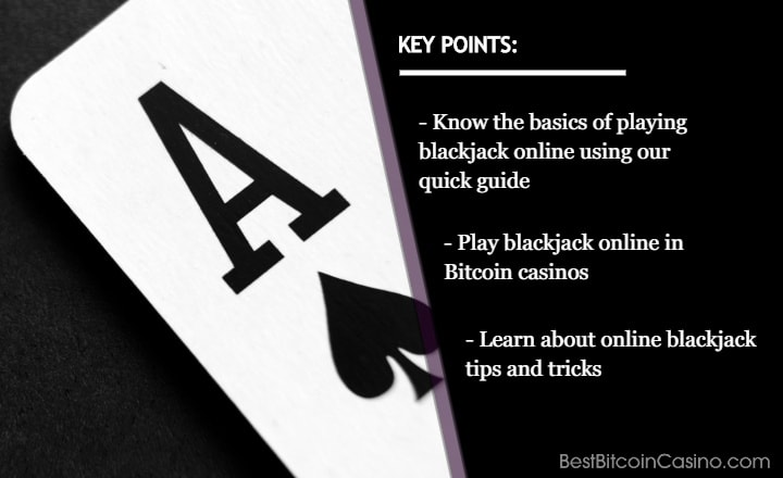 Your Basic Guide on How to Play Bitcoin Blackjack Online