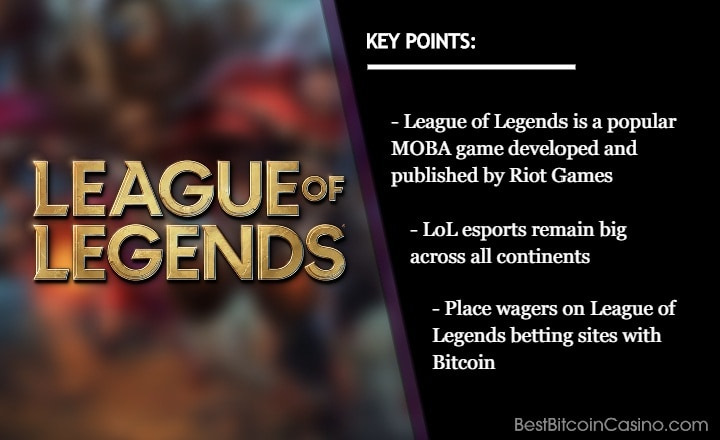 Where Can You Bet on League of Legends with Bitcoin?