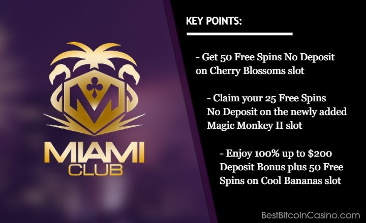 Claim Your Free Spins No Deposit & Match Bonus on Selected Online Slots on Miami Club Casino