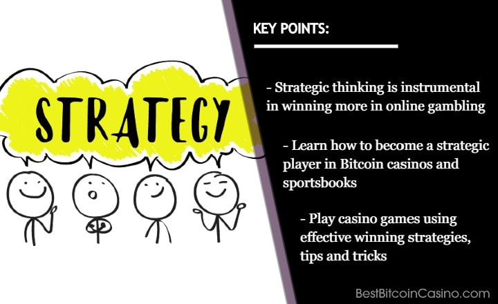 How Strategic Thinking Can Help You Within Gambling?