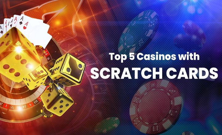 Top 5 Online Casinos Where You Can Play Scratch Cards