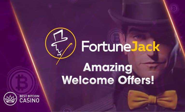 FortuneJack welcomes YOU with amazing bonuses
