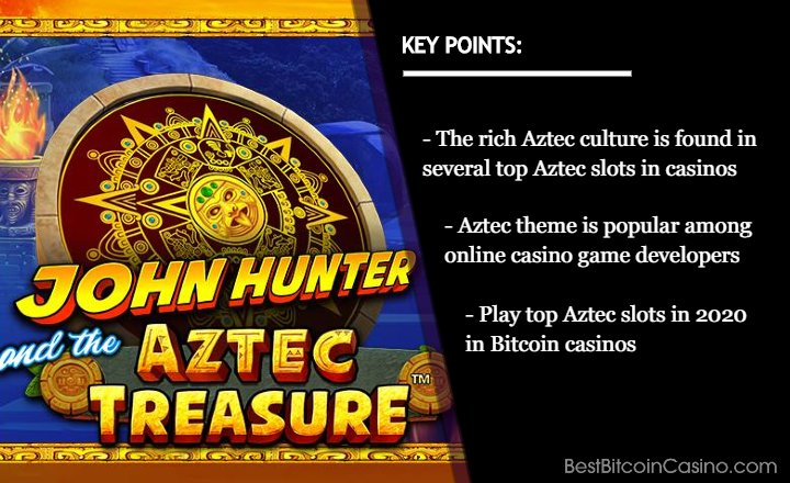 Top 5 Aztec Slots in 2020 in Bitcoin Casinos