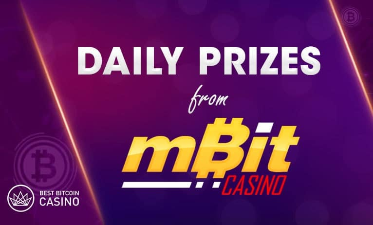 Get daily prizes at mBit Casino all month long