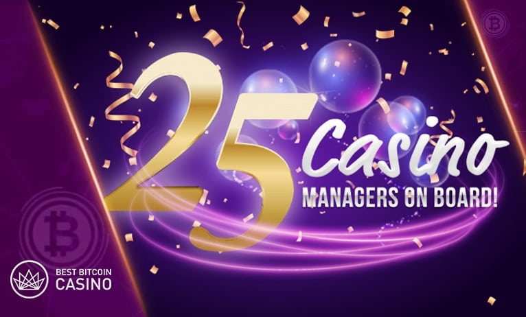 We now have 25 casino managers on board!